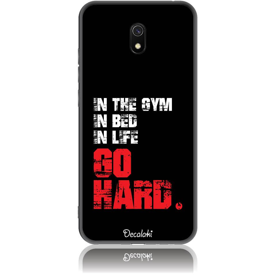 Go Hard Gym Addicted Phone Case Design 50133  -  Xiaomi Redmi 8a  -  Soft Tpu Case