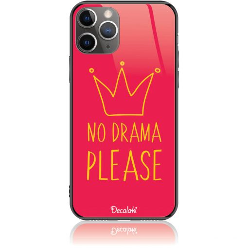 No Drama Please Red Phone Case Design 50092