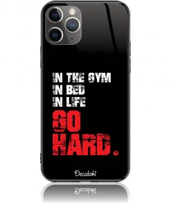 Go Hard Gym Addicted Phone Case Design 50133
