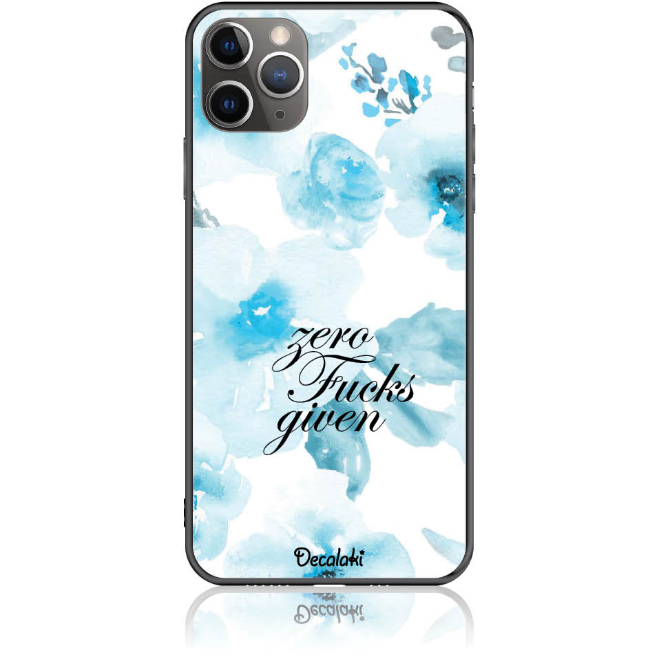 Zero Fucks Given Blue Floral Pattern Phone Case Design 50264-iphone 11 Pro Max-tempered Glass Case