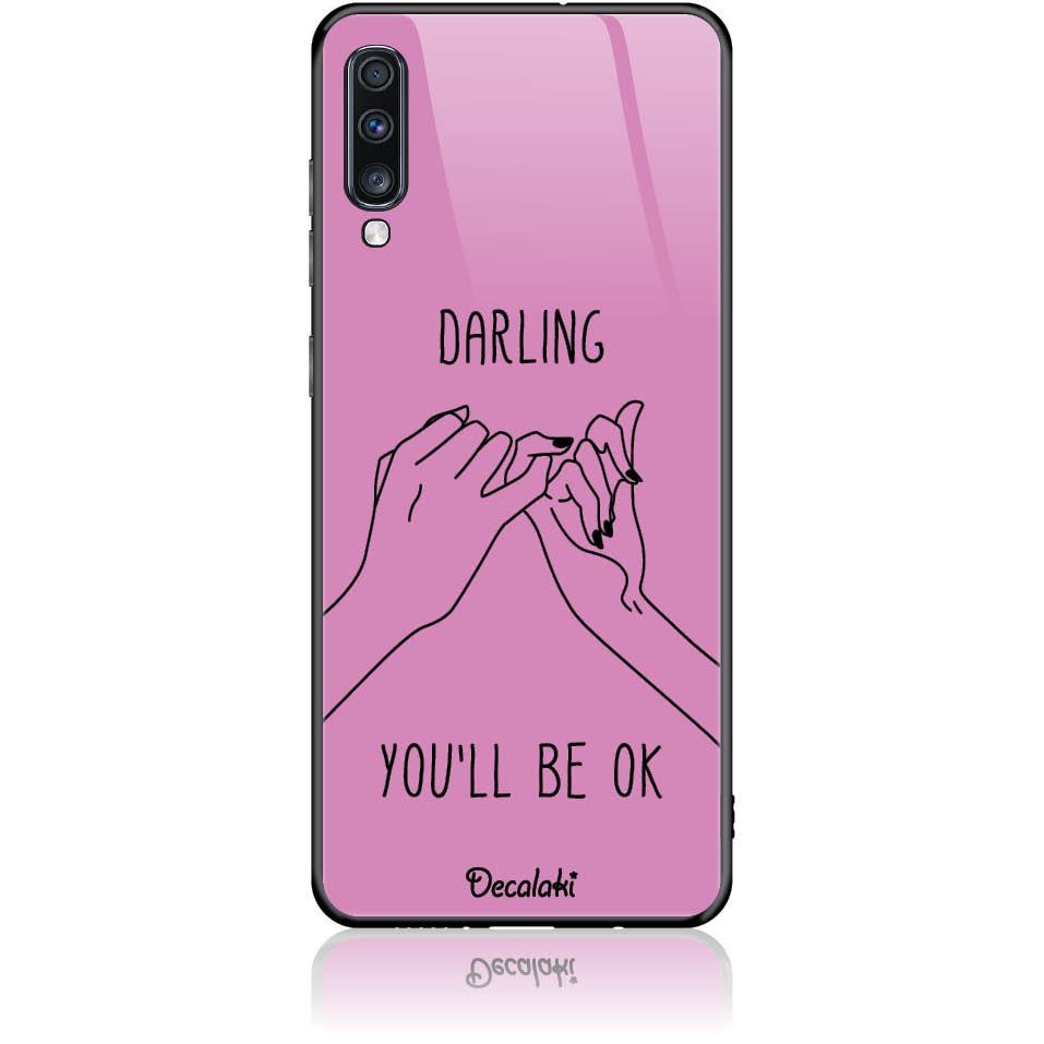 You'll Be Ok Phone Case Design 50322  -  Samsung Galaxy A70  -  Tempered Glass Case