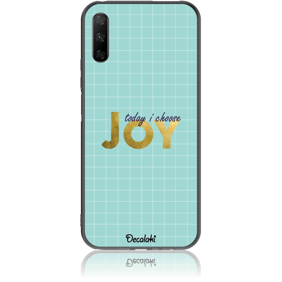 Today I Choose Joy Phone Case Design 50425  -  Honor 9x  -  Soft Tpu Case