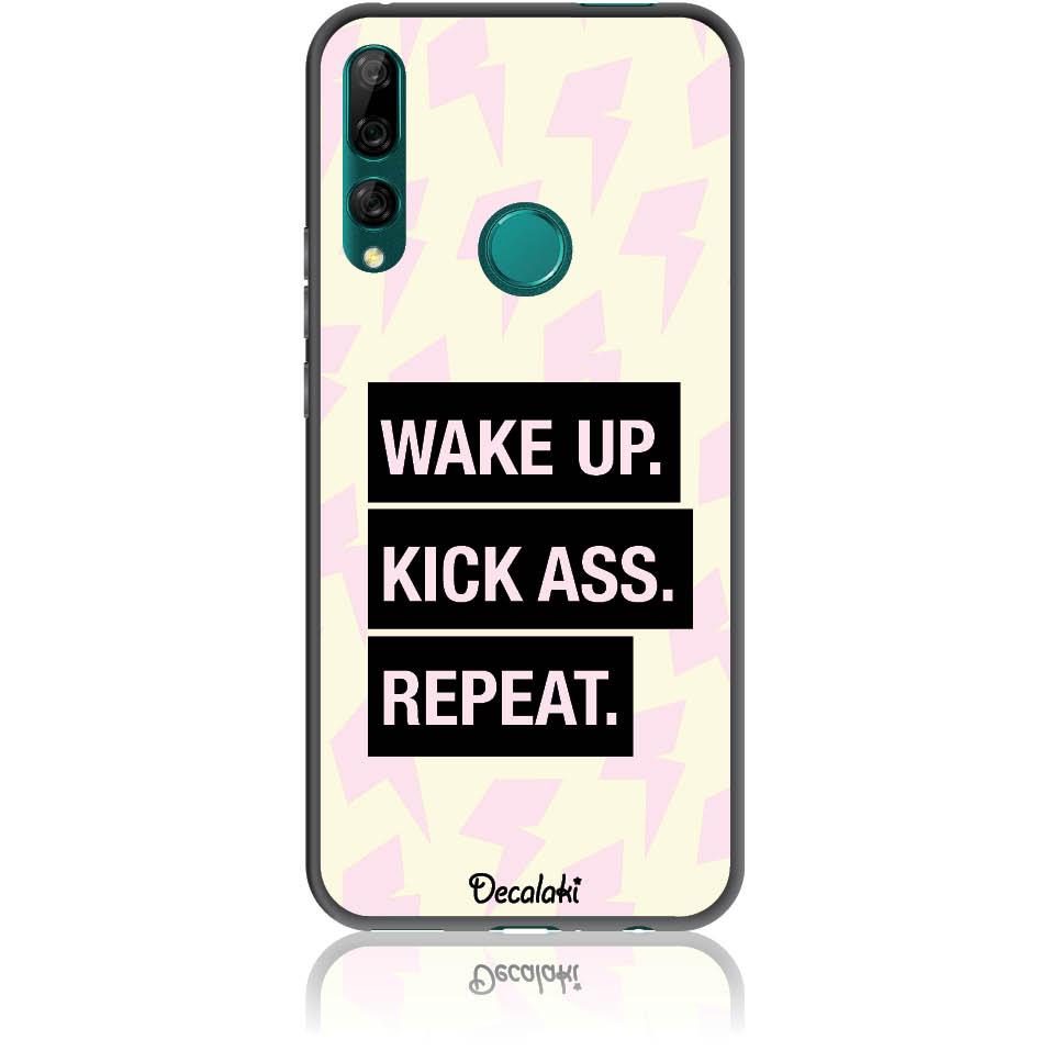 Wake Up. Kick Ass. Reapeat.  Case Design 50426  -  Huawei Y9 Prime 2019  -  Soft Tpu Case
