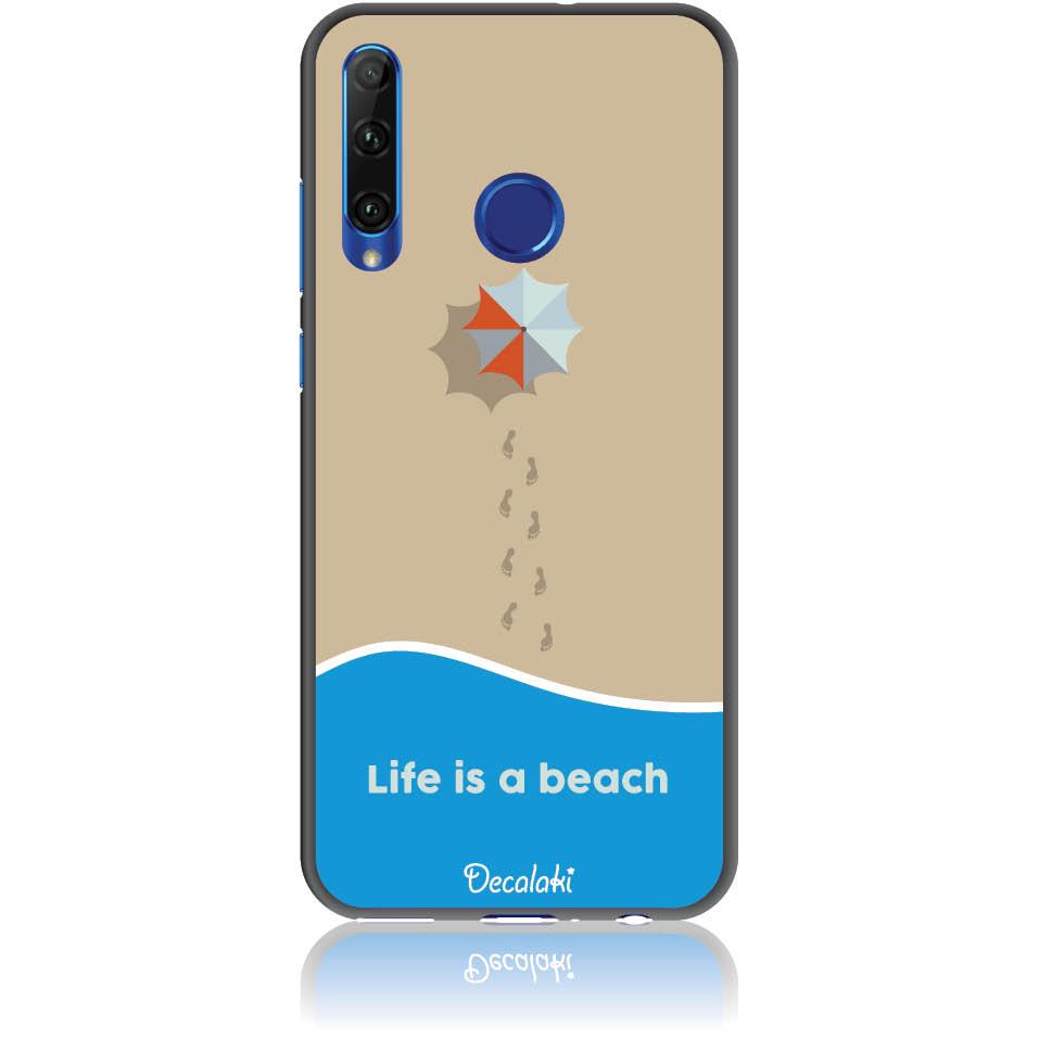 Life Is A Beach Phone Case Design 50430  -  Honor 20 Lite  -  Soft Tpu Case