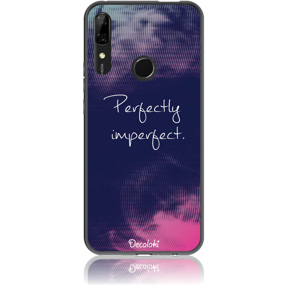 Perfectly Imperfect Phone Case Design 50438  -  Huawei P Smart Z  -  Soft Tpu Case