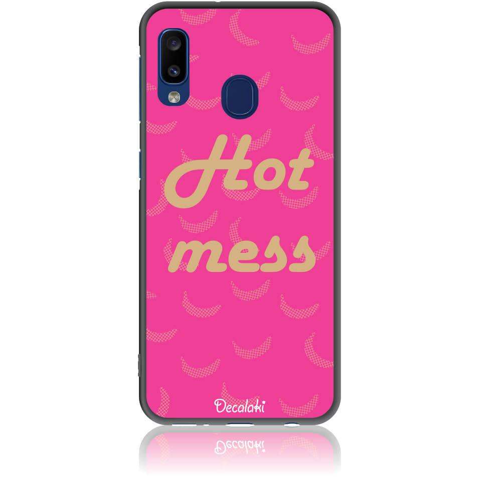 Hot Mess  Phone Case Design 50440  -  Samsung Galaxy A20e  -  Soft Tpu Case