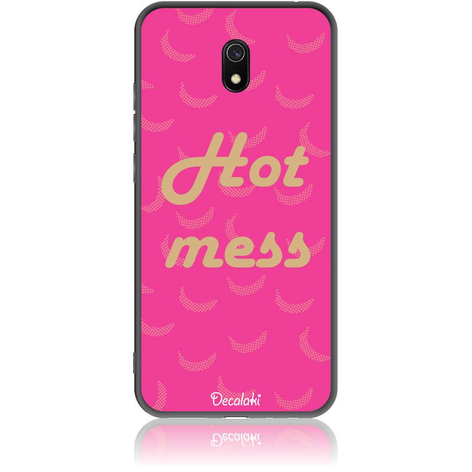 Hot Mess  Phone Case Design 50440  -  Xiaomi Redmi 8a  -  Soft Tpu Case