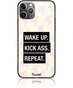 Wake Up. Kick Ass. Reapeat.  Case Design 50426