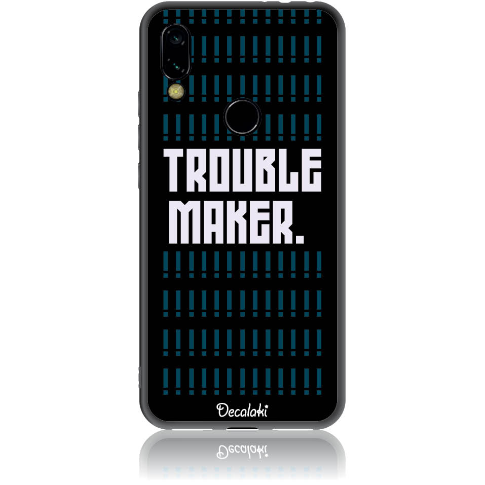 Trouble Maker Phone Case Design 50382  -  Xiaomi Redmi 7  -  Soft Tpu Case