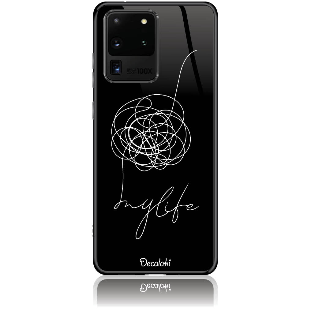 Life Is A Mess Phone Case Design 50150  -  Samsung S20 Ultra  -  Tempered Glass Case