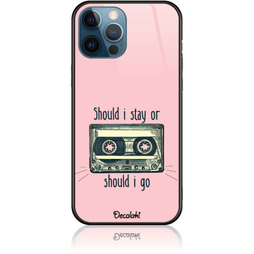 Should i Stay or Should i Go Phone Case Design 50058
