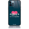 Let's be together Div HTML Code Phone Case Design 50111