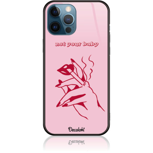 Not Your Baby Phone Case Design 50239