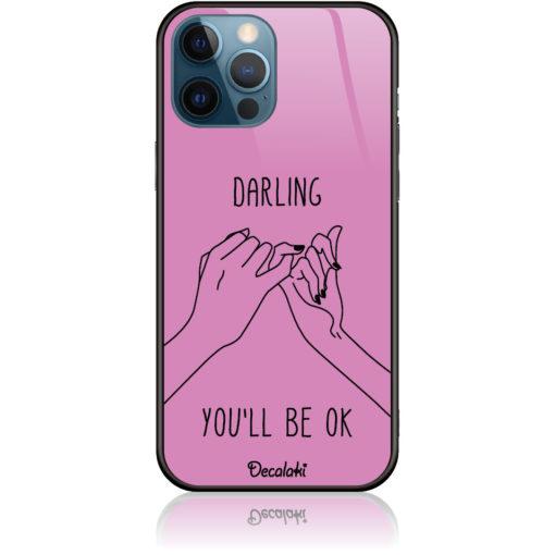 You'll be OK Phone Case Design 50322