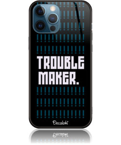 Trouble Maker Phone Case Design 50382