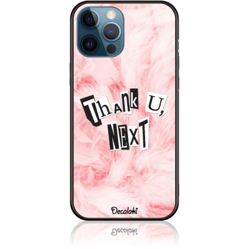 Thank U, Next Phone Case Design 50427
