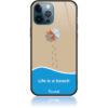 Life Is a Beach Phone Case Design 50430
