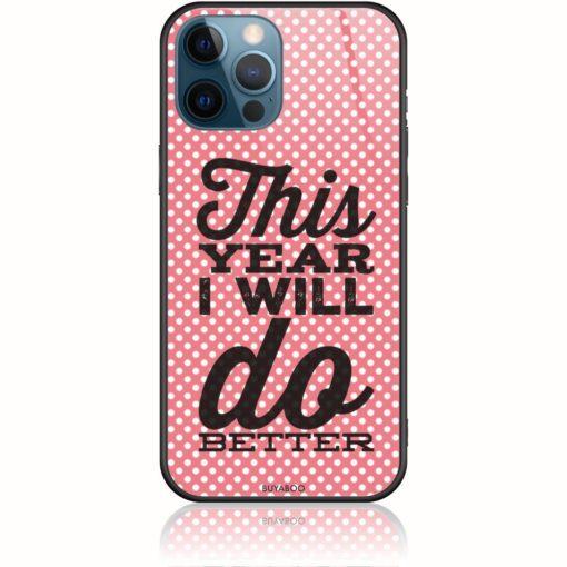 I Will Do Better Phone Case Inspired By Mairiboo Design 202114